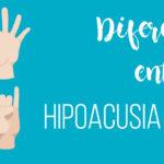 Diferencias entre hipoacusia y sordera