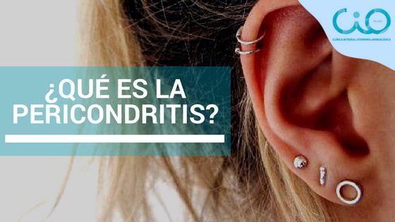 ¿Qué es la pericondritis?